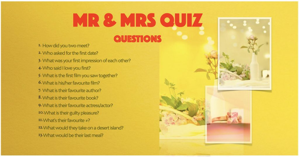 Mr and Mrs Quiz Questions
